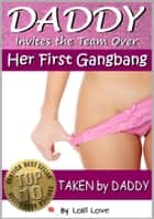 Daddy Invites the Team Over ebook by Lolli Love