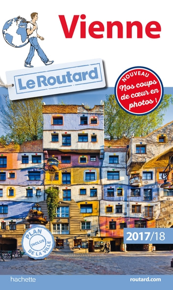 Guide du Routard Vienne 2017/18 ebook by Philippe Gloaguen