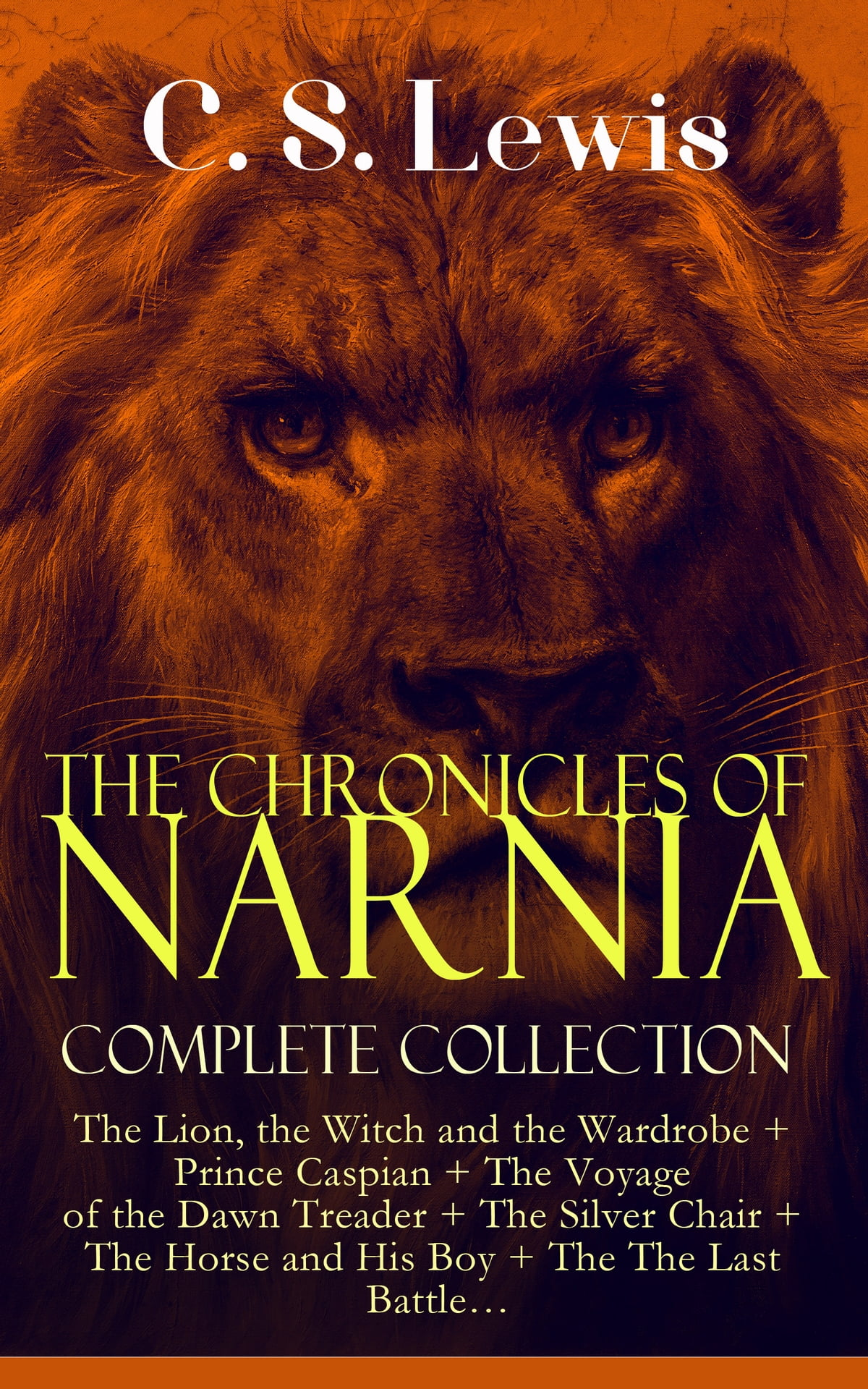 THE CHRONICLES OF NARNIA – Complete Collection: The Lion ...