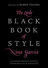 The Little Black Book of Style ebook by Nina Garcia