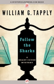 Follow the Sharks ebook by William G. Tapply