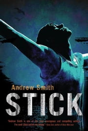 Stick ebook by Andrew Smith