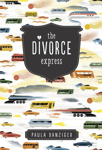 The Divorce Express eBook by Paula Danziger
