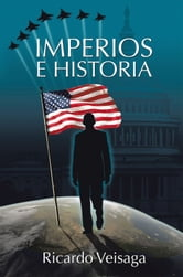 Imperios e Historia ebook by Ricardo Veisaga