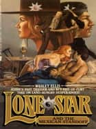 Lone Star 15 ebook by Wesley Ellis