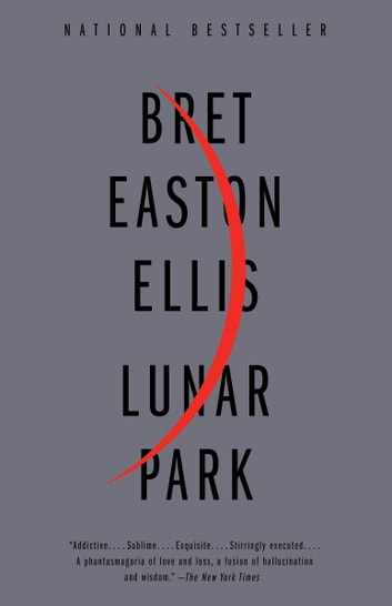 Lunar Park eBook by Bret Easton Ellis