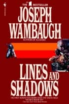 Lines and Shadows ebook by Joseph Wambaugh
