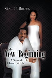 My New Beginning ebook by Gail F. Brown