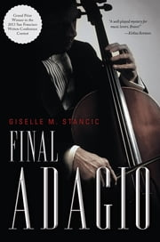 Final Adagio ebook by Giselle M. Stancic