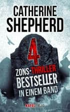 Zons-Thriller ebook by Catherine Shepherd