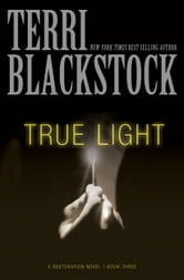 True Light ebook by Terri Blackstock