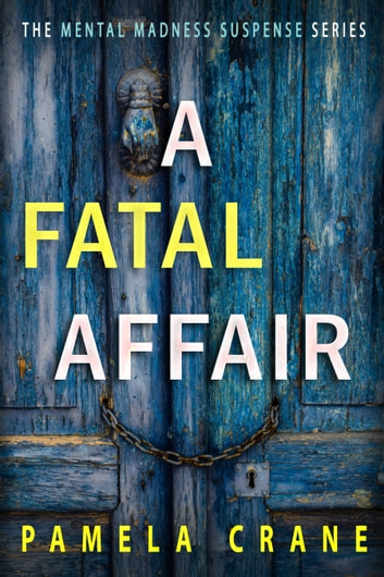 A Fatal Affair - A Novella ebook by Pamela Crane