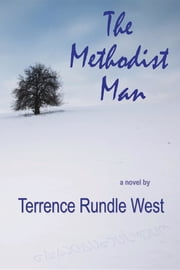The Methodist Man ebook by Terrence Rundle West