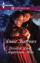 Devilish Lord, Mysterious Miss ebook by Annie Burrows