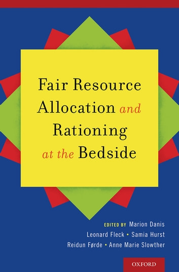 Fair Resource Allocation and Rationing at the Bedside ebook by