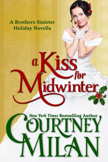A Kiss for Midwinter ebook by Courtney Milan