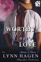 Worthy of Cage's Love ebook by
