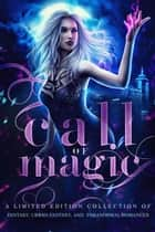 Call of Magic ebook by Becca Blake, Avery Song, Margo Bond Collins,...