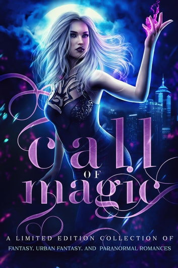 Call of Magic ebook by Becca Blake,Avery Song,Margo Bond Collins,Elizabeth Dunlap,Angela Sanders