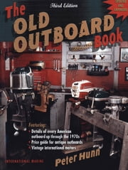 The Old Outboard Book ebook by Peter Hunn
