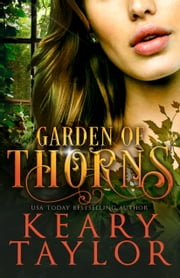 Garden of Thorns ebook by Keary Taylor