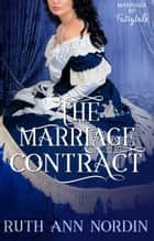 The Marriage Contract ebook by Ruth Ann Nordin