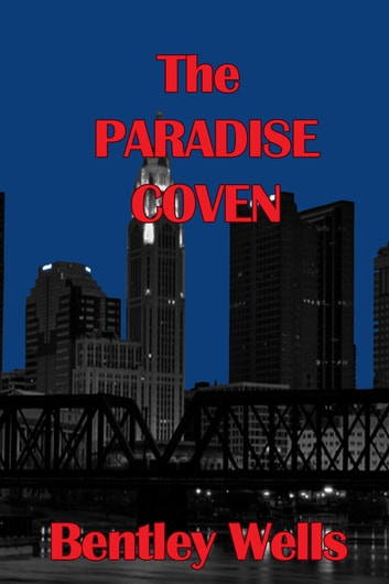 The Paradise Coven ebook by Bentley Wells