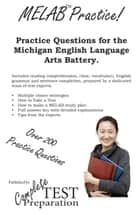 Practice the MELAB: Michigan English Language Assessment Battery Practice Questions ebook by Complete Test Preparation Team