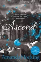 Ascend: Trylle Trilogy 3 ebook by Amanda Hocking