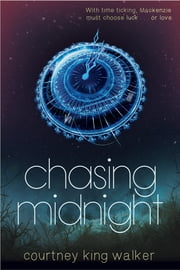 Chasing Midnight ebook by Courtney King Walker