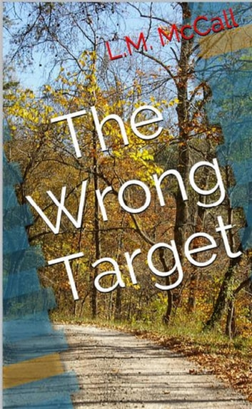 The Wrong Target ebook by L. M. McCall