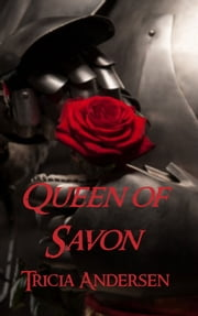 Queen of Savon ebook by Tricia Andersen