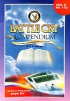 Battle Cry Compendium Volume 6 ebook by Dr. D. K. Olukoya