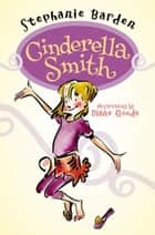 Cinderella Smith ebook by Stephanie Barden, Diane Goode