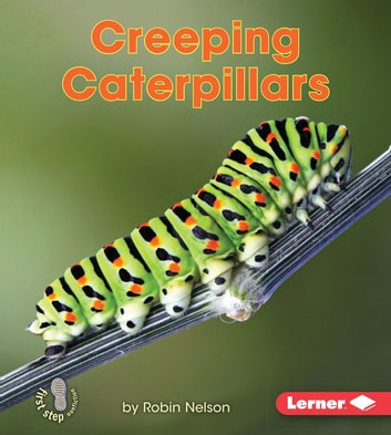 Creeping Caterpillars ebook by Robin Nelson