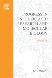 Progress in Nucleic Acid Research and Molecular Biology - Subject Index Volume (40-72) ebook by Kivie Moldave