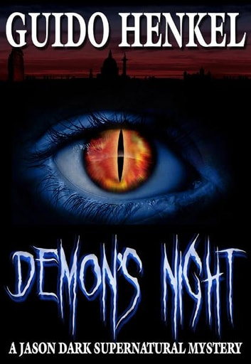 Demons Night, a Jason Dark supernatural mystery ebook by Guido Henkel