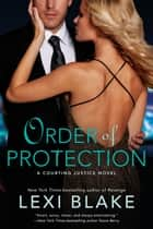 Order of Protection ebook by Lexi Blake