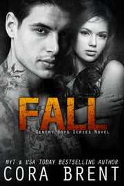 Fall - Gentry Boys, #4 ebook by Cora Brent