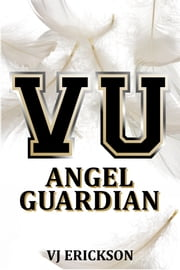 Angel Guardian: Book Three of the Vampire University Series