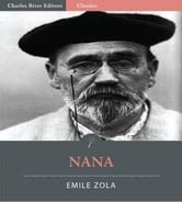 Nana (Illustrated Edition) ebook by Emile Zola