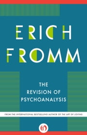 The Revision of Psychoanalysis ebook by Erich Fromm,Rainer Funk