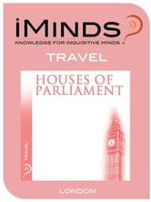 Houses of Parliament: Travel ebook by iMinds