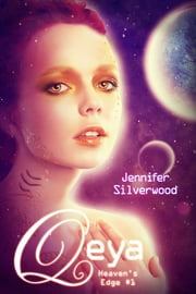 Qeya (Heaven's Edge Book 1) ebook by Jennifer Silverwood
