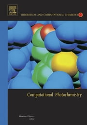 Computational Photochemistry ebook by Massimo Olivucci