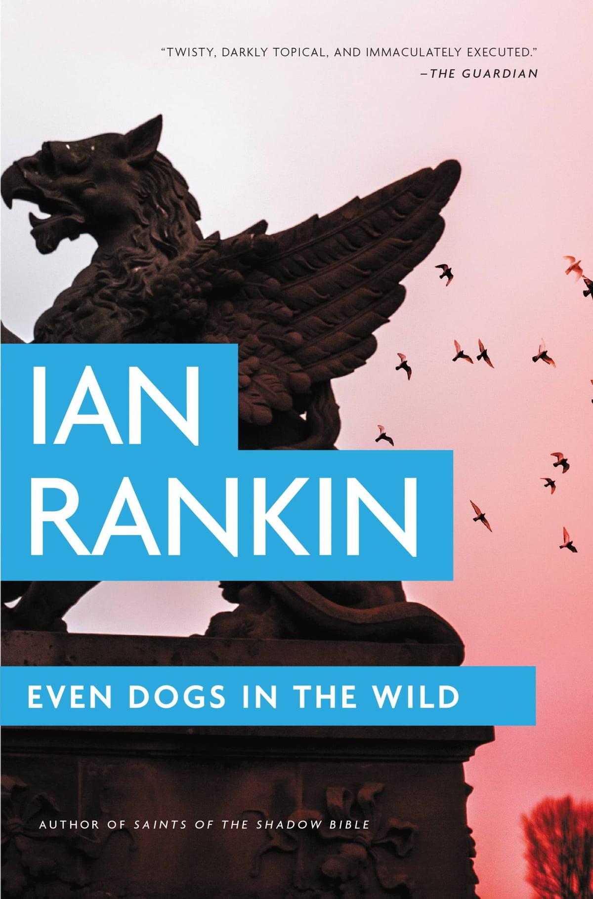 Even Dogs In The Wild Ebook By Ian Rankin
