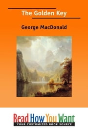The Golden Key ebook by MacDonald George