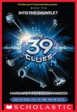 The 39 Clues Book 10: Into the Gauntlet