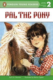 Pal the Pony ebook by Ronnie Ann Herman,Betina Ogden,Brittany Hatrack