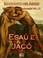 Esaú e Jacó ebook de Machado de Assis